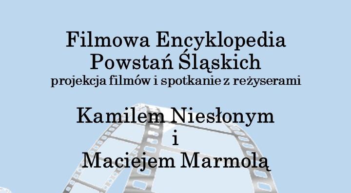 Filmowa Encyklopedia Powstań Śląskich
