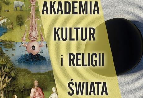 Wykład z cyklu Akademia Kultur i Religii Świata