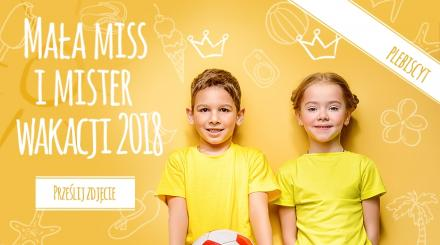 Konkurs zdjęciowy – Mała Miss i Mister Wakacji 2018
