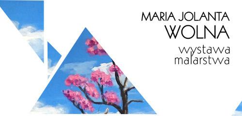 """""""Magia drzew"""" - wykład i wernisaż wystawy obrazów Marii Jolanty Wolnej"""