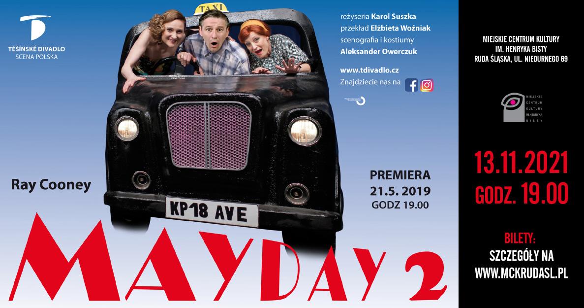 Mayday 2 - komedia Teatru Scena Polska z Czeskiego Cieszyna