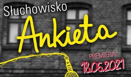 """Premiera słuchowiska radiowego """"Ankieta"""" w ramach projektu """"Śląski na fali"""""""