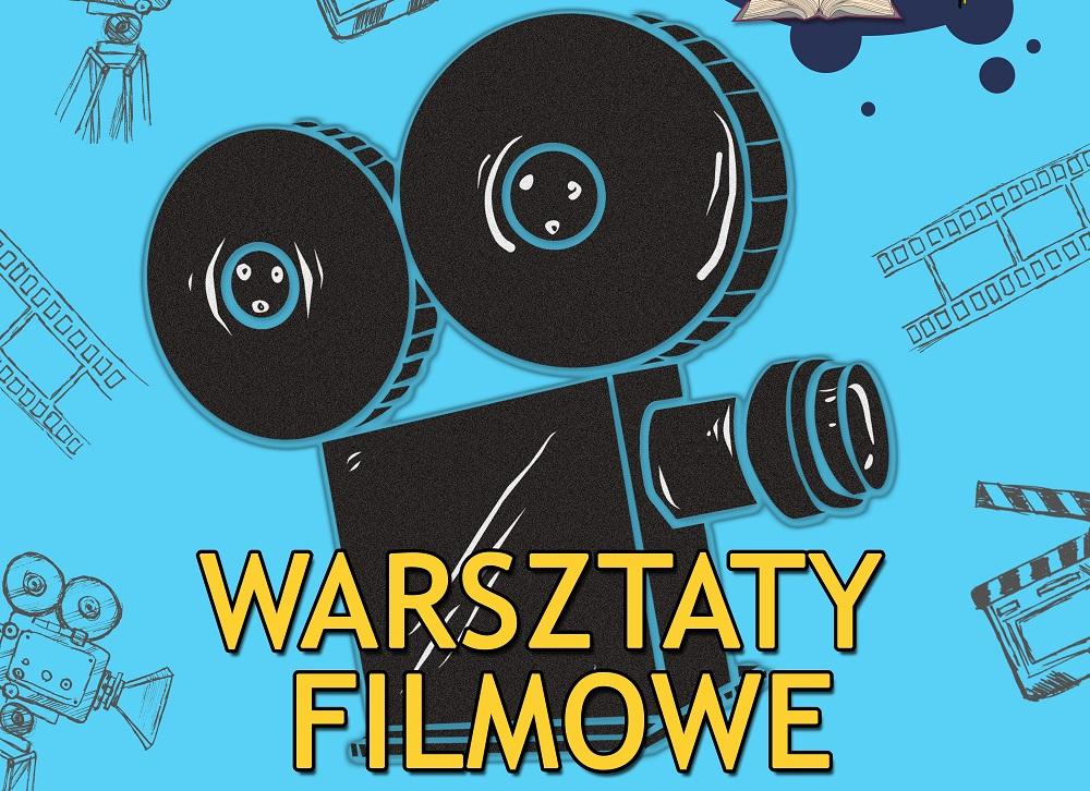 Warsztaty filmowe dla młodzieży od lat 14