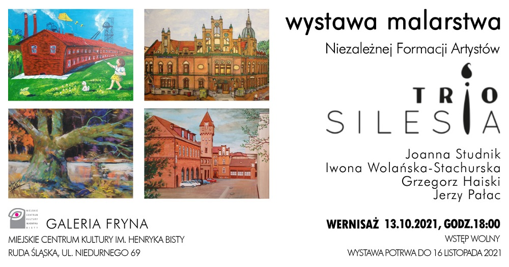 Wernisaż wystawy malarstwa Niezależnej Formacji Artystów Trio Silesia
