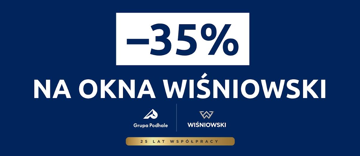 -35% na okna Wiśniowski w Salonie Ruda Śląska przy DTŚ