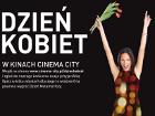 Metamorfozy na Dzień Kobiet z Cinema City