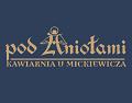 Pod Aniołami - Kawiarnia u Mickiewicza